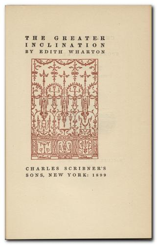 """The Muse's Tragedy"" appeared in ""The Greater Inclination,"" Wharton's first collection of stories, in 1899."